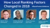 How Local Ranking Factors Changed in 2018 - 0